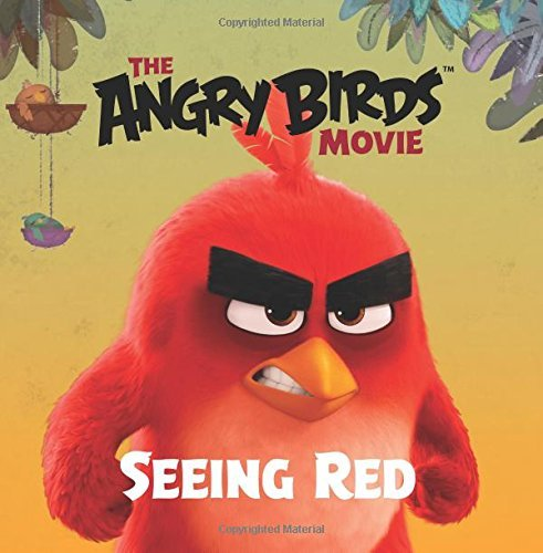 Seeing Red (The Angry Birds Movie)