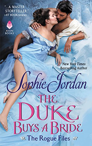 The Duke Buys a Bride (The Rogue Files, Bk. 1)