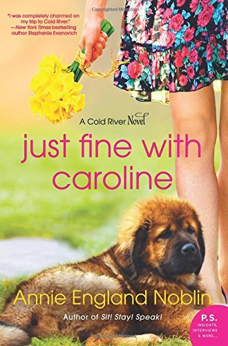 Just Fine with Caroline (A Cold River Novel)