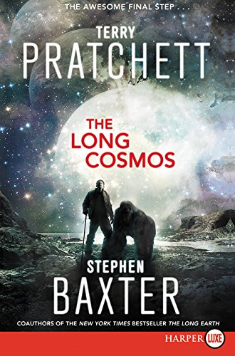 The Long Cosmos (The Long Earth, Bk. 5 Large Print)