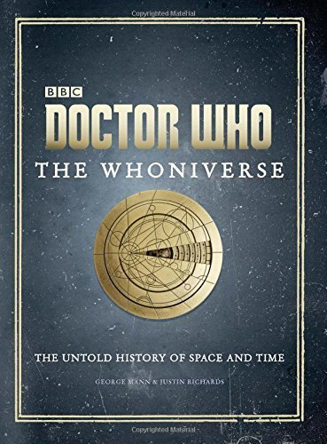 The Whoniverse: The Untold History of Space and Time (Doctor Who)