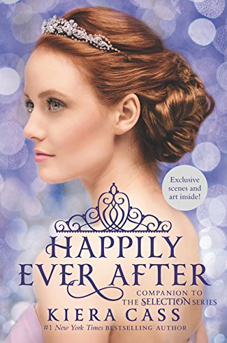 Happily Ever After (The Selection Novella)