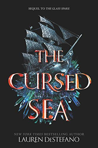 The Cursed Sea (Glass Spare, Bk. 2)