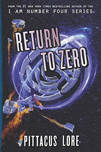 Return to Zero (Lorien Legacies Reborn, Bk. 3)