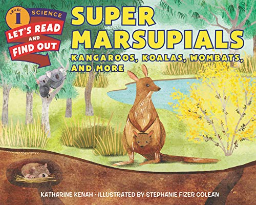 Super Marsupials: Kangaroos, Koalas, Wombats, and More (Let's-Read-and-Find-Out Science 1)