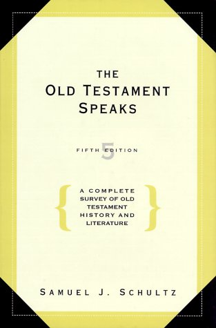 The Old Testament Speaks (5th Edition)