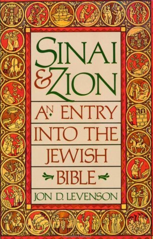 Sinai & Zion: An Entry into the Jewish Bible
