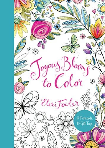 Joyous Blooms to Color (15 Postcards, 15 Gift Tags)