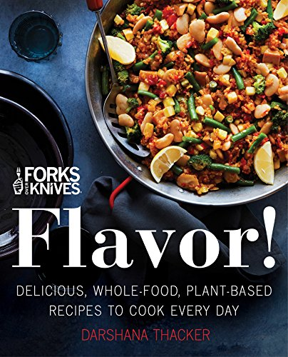 Flavor! Forks Over Knives