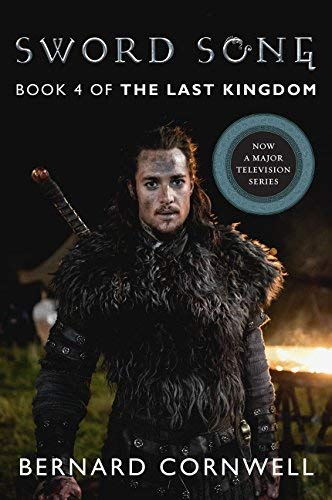 Sword Song (The Last Kingdom, Bk. 4)