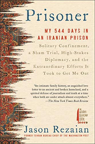 Prisoner: My 544 Days in an Iranian Prison