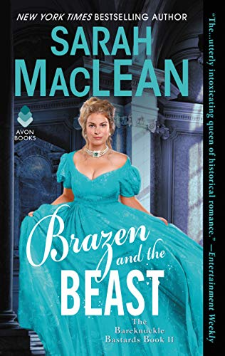 Brazen and the Beast (The Bareknuckle Bastards, Bk. 2)