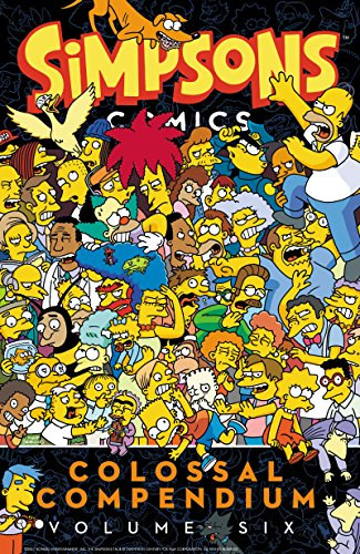 Simpsons Comics Colossal Compendium (Volume 6)