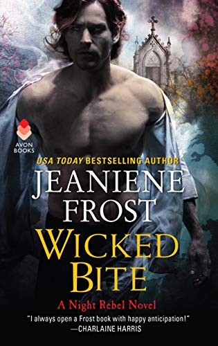 Wicked Bite (A Night Rebel Novel)
