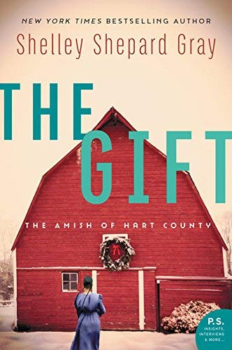The Gift: The Amish of Hart County