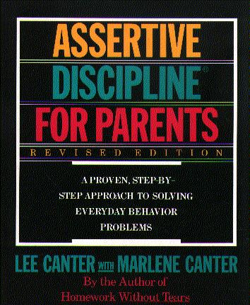Assertive Discipline for Parents (Revised Edition)