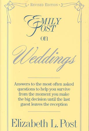 Emily Post on Weddings (Revised Edition)