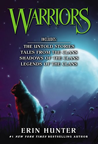 Warriors (The Untold Stories/Tales From the Clans/Shadows of the Clans/Legends of the Clans)