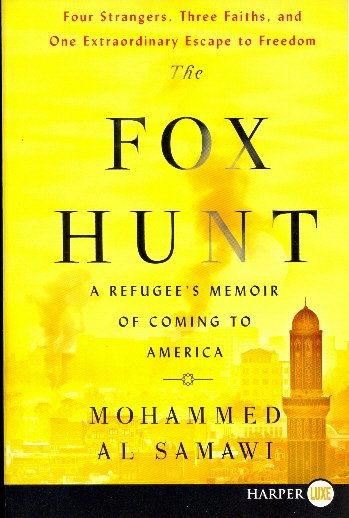 The Fox Hunt: A Refugee's Memoir of Coming to America (Large Print)