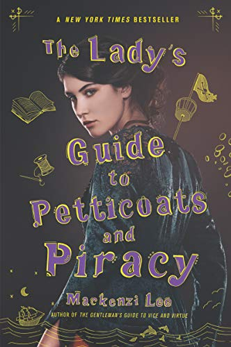 The Lady's Guide to Petticoats and Piracy (Montague Siblings, Bk. 2)