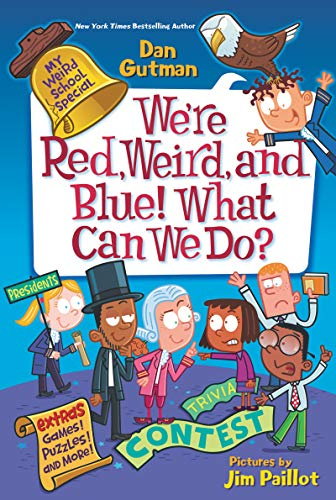 We're Red, Weird, and Blue! What Can We Do? (MyWeird School Special)