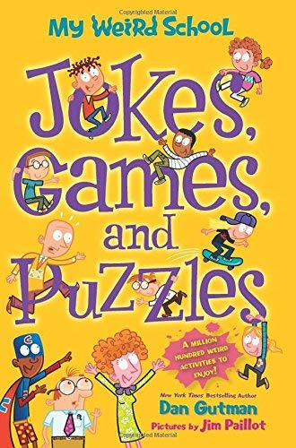 Jokes, Games, and Puzzles (My Weird School)
