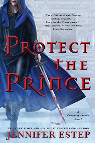 Protect the Prince (A Crown of Shards, Bk. 2)