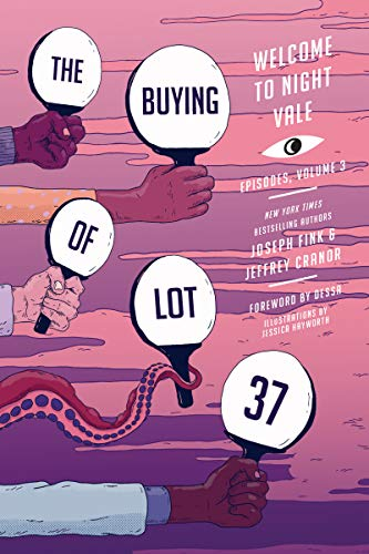 The Buying of Lot 37 (Welcome to Night Vale Episodes, Volume 3)