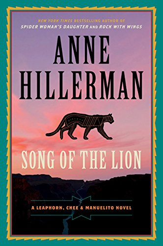 Song of the Lion (A Leaphorn, Chee & Manuelito Novel, Bk. 2)