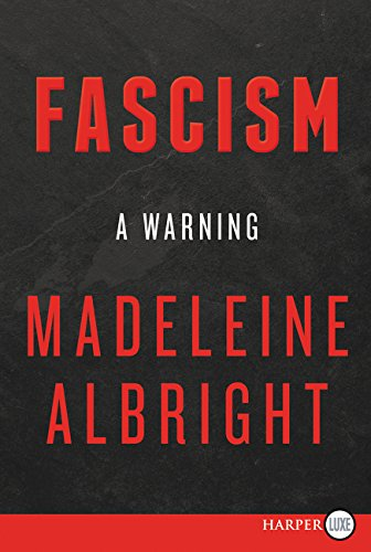 Fascism: A Warning (Large Print)