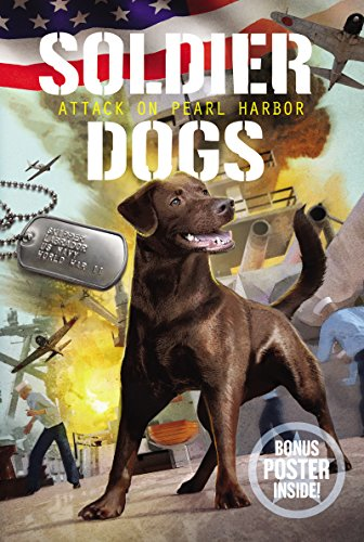 Attack on Pearl Harbor (Soldier Dogs, Bk. 2)