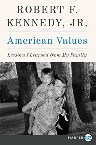American Values: Lessons I Learned from My Family (Large Print)