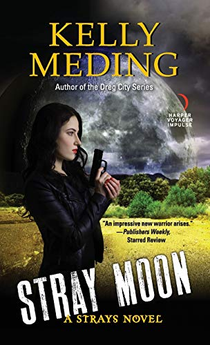 Stray Moon (Strays, Bk. 2)