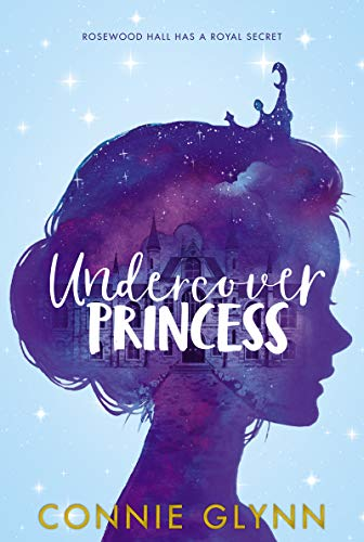 Undercover Princess (Rosewood Chronicles)