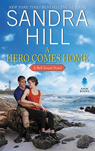 A Hero Comes Home (A Bell Sound Novel)