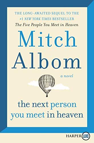 The Next Person You Meet in Heaven (Large Print)