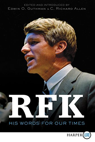 RFK: His Words for Our Times (Large  Print)