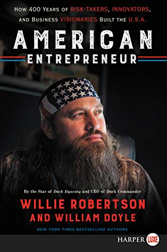 American Entrepreneur:  How 400 Years of Risk-Takers, Innovators, and Business Visionaries Built the U.S.A. (Large Print)
