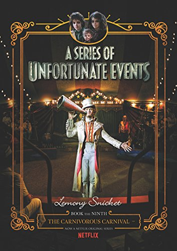 The Carnivorous Carnival (A Series of Unfortunate Events Book 9)