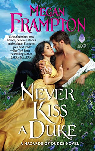 Never Kiss a Duke (A Hazards of Dukes Novel, Bk. 1)