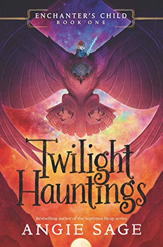 Twilight Hauntings (Enchanter's Child, Bk. 1)