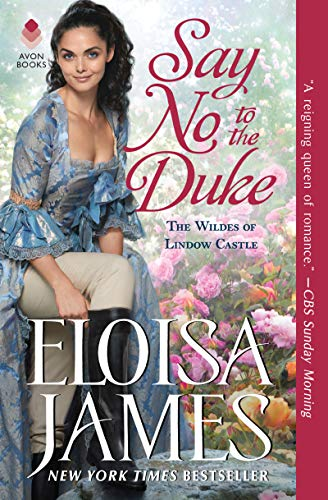 Say No to the Duke (The Wildes of Lindow Castle)