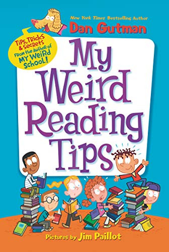 My Weird Reading Tips (Tips, Tricks & Secrets by the Author of My Weird School)