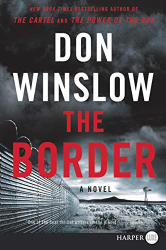 The Border (Power of the Dog, Bk. 3 - Large Print)