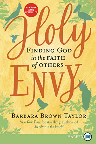 Holy Envy: Finding God in the Faith of Others (Large Print)