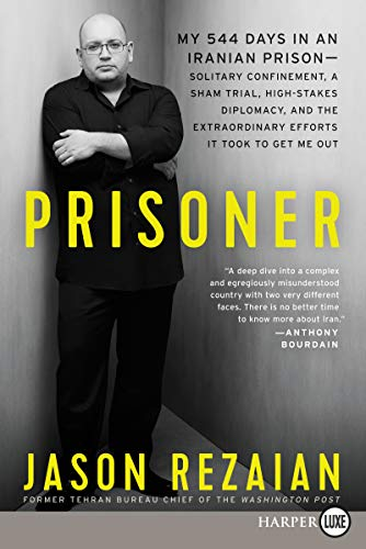 Prisoner: My 544 Days in an Iranian Prison (Large Print)
