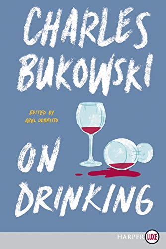 On Drinking (Large Print)