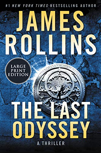 The Last Odyssey (Sigma Force, Bk.15, Large Print)