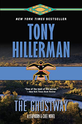 The Ghostway (A Leaphorn and Chee Novel)