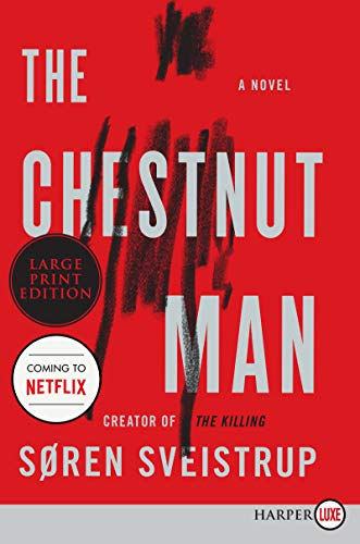 The Chestnut Man (Large Print)